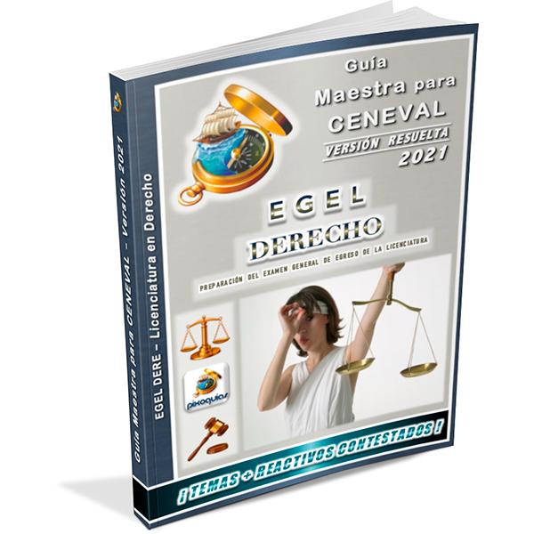 guia-ceneval-egel-dere-derecho-leyes-2021-pixoguias