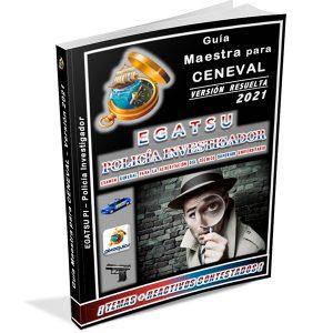 guia-ceneval-egatsu-pi-policia-investigador-2021-pixoguias