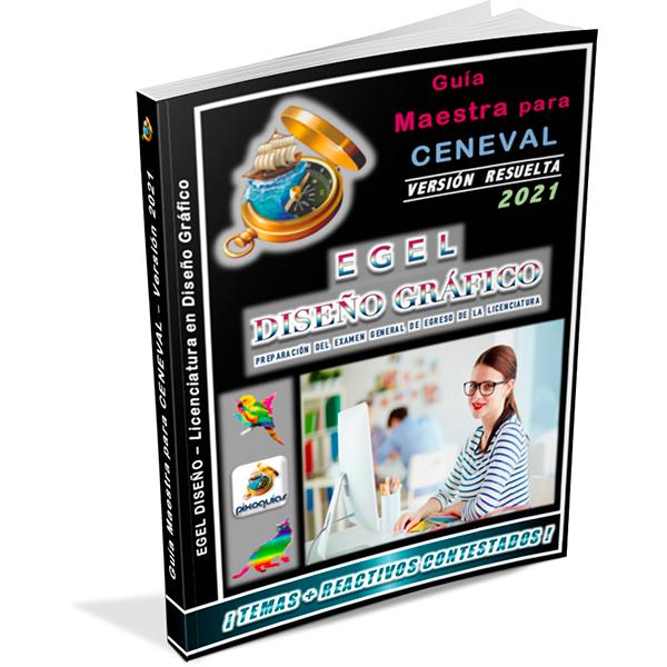 guia-ceneval-egel-diseno-diseño-diseno-grafico-diseño-grafico-2021-pixoguias