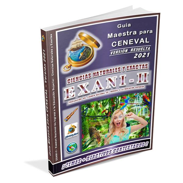 guia-ceneval-exani-ii-2-ciencias-naturales-y-exactas-diagnostico-2021-ingreso-licenciatura-universidad-pixoguias