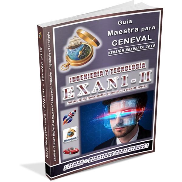 guia-ceneval-exani-ii-2-ingenieria-y-tecnologia-diagnostico-2018-ingreso-licenciatura-universidad-pixoguias