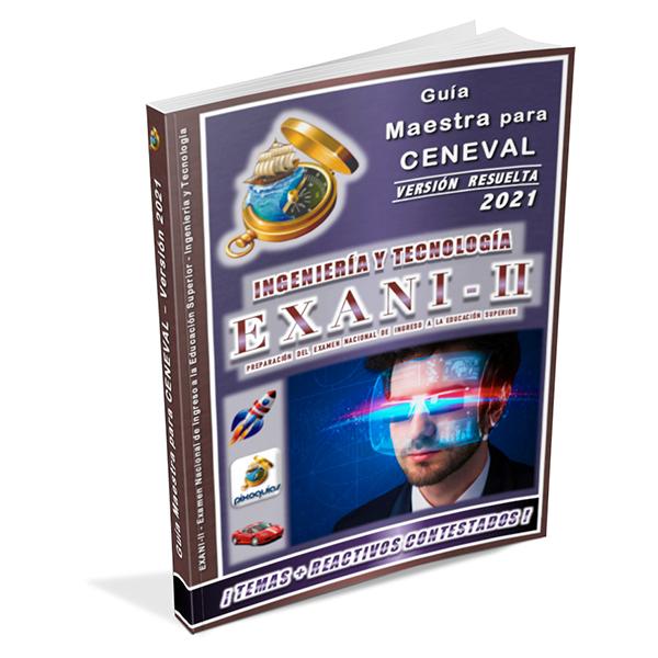 guia-ceneval-exani-ii-2-ingenieria-y-tecnologia-diagnostico-2021-ingreso-licenciatura-universidad-pixoguias