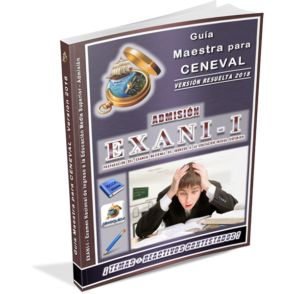 guia-ceneval-exani-i-1-admision-ingreso-a-la-preparatoria-bachillerato-2018-pixoguias