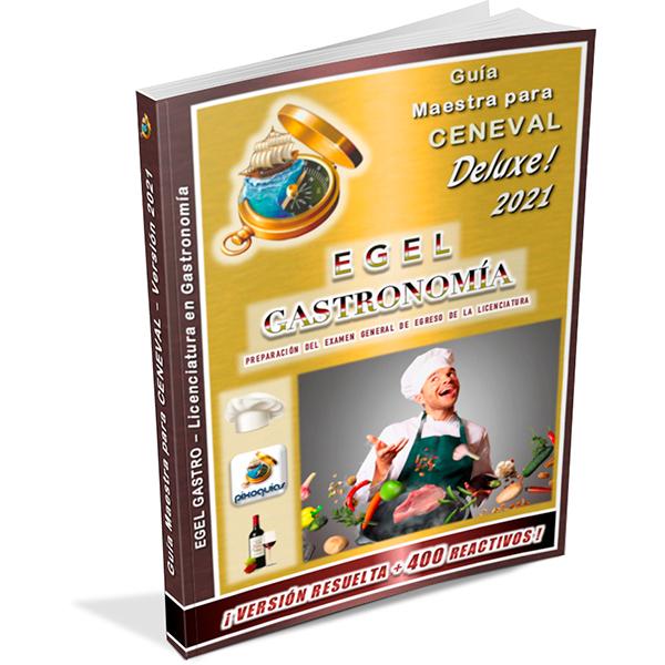 guia-ceneval-egel-gastro-gastronomia-deluxe-2021-pixoguias