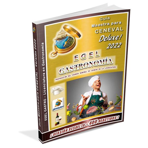 guia-ceneval-egel-gastro-gastronomia-deluxe-2022-pixoguias