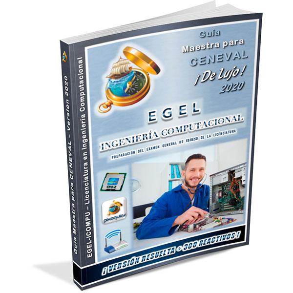 guia-ceneval-egel-icompu-ingenieria-en-sistemas-computacionales-ingenieria-computacional-de-lujo-2020-pixoguias