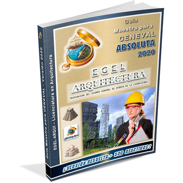 guia-ceneval-egel-arqui-arquitectura-absoluta-2020-pixoguias