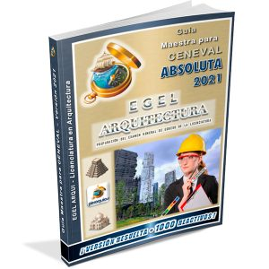 pixoguias-guia-ceneval-egel-arquitectura-arqui-absoluta-2021