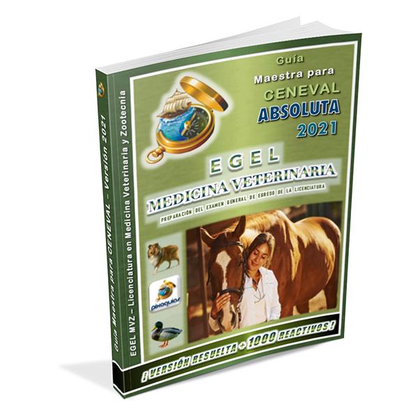 guia-ceneval-egel-mvz-medicina-veterinaria-absoluta-2021-pixoguias