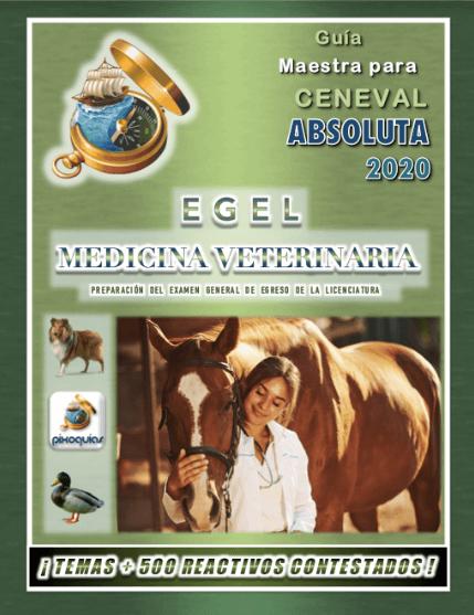 guia-ceneval-egel-mvz-medicina-veterinaria-absoluta-2020-pixoguias