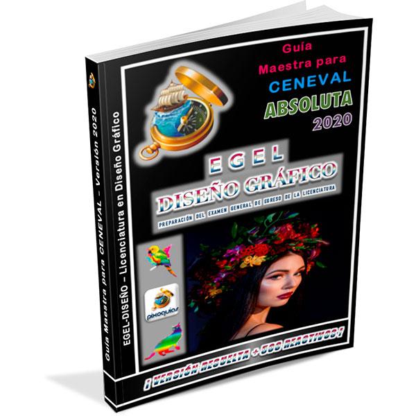 guia-ceneval-egel-diseno-diseño-diseno-grafico-diseño-grafico-2020-absoluta-pixoguias