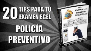 20-tips-guia-ceneval-egatsu-policia-preventivo-seguridad-publica-sp-pixoguias