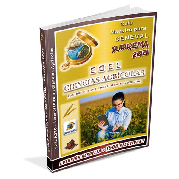 guia-ceneval-egel-agro-ciencias-agricolas-agronomia-2021-suprema-pixoguias